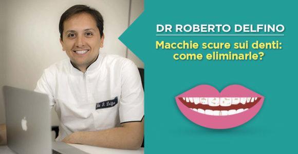 dr-roberto-delfino-macchie-scure-come-eliminarle