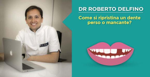 dr-roberto-delfino-napoli-rimpiazzare-dente-mancante