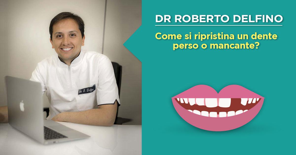 dr-roberto-delfino-napoli-ripristinare-dente-mancante
