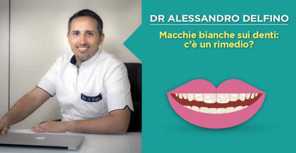 dr-alessandro-delfino-trattamento-macchie-bianche-sui-denti-napoli