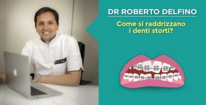 Denti storti e soluzioni per raddrizzarli