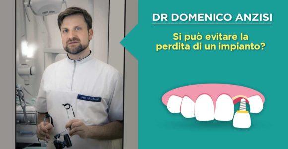 dr-domenico-anzisi-come-prevenire-la-perdita-di-un-impianto